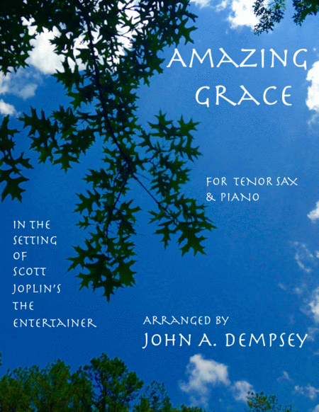 Amazing Grace / The Entertainer (Tenor Sax and Piano)