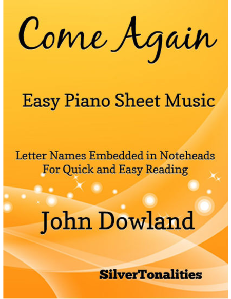 Come Again Easy Piano Sheet Music