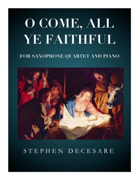 O Come All Ye Faithful (for Saxophone Quartet)