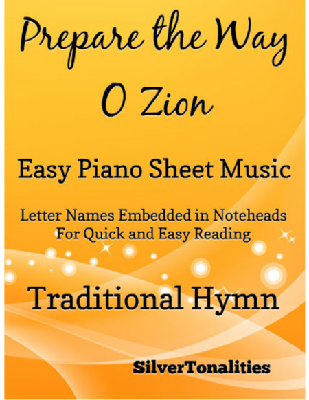 Prepare the Way O Zion Easy Piano Sheet Music