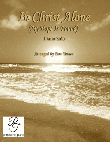 In Christ Alone (My Hope Is Found)