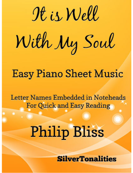 It Is Well Witih My Soul Easy Piano Sheet Music