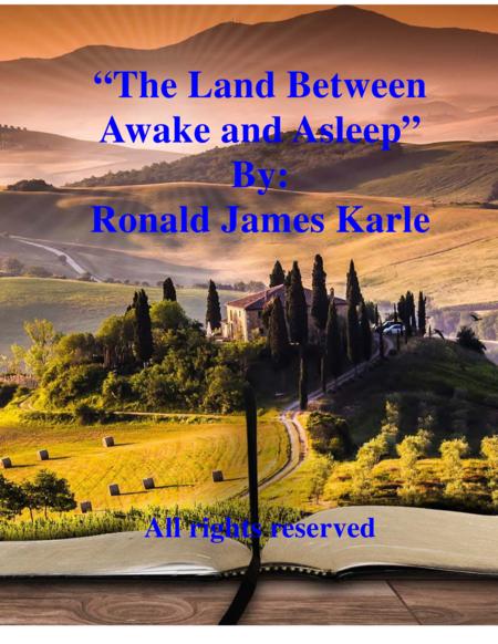 The Land Between Awake and Asleep