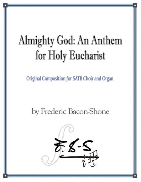 Almighty God: An Anthem for Holy Eucharist
