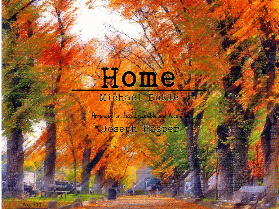 Home (Vocal and Jazz Ensemble)