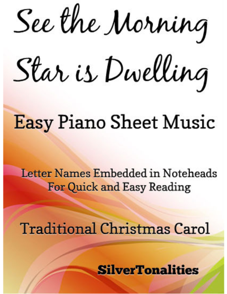 See the Morning Star is Dwelling Easy Piano Sheet Music