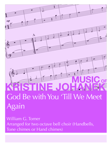 God Be with You 'Till We Meet Again (2 octave Handbells, Tone Chimes or Hand Chimes)