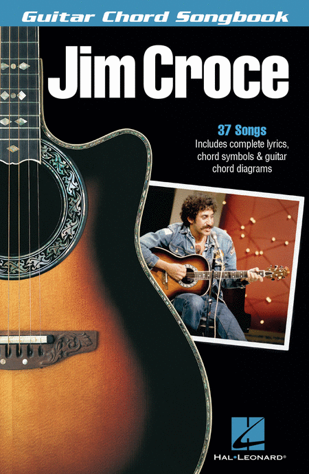 Jim Croce - Guitar Chord Songbook