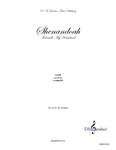 Shenandoah - Farewell, My Homeland (SATB)