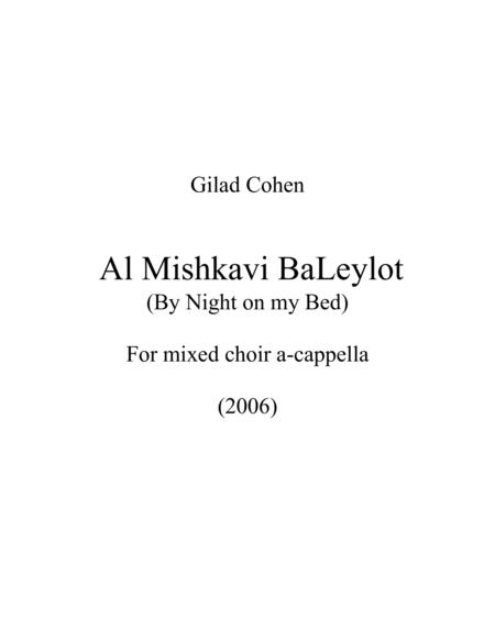 Al MIshkavi BeLeylot (By Night on my Bed)