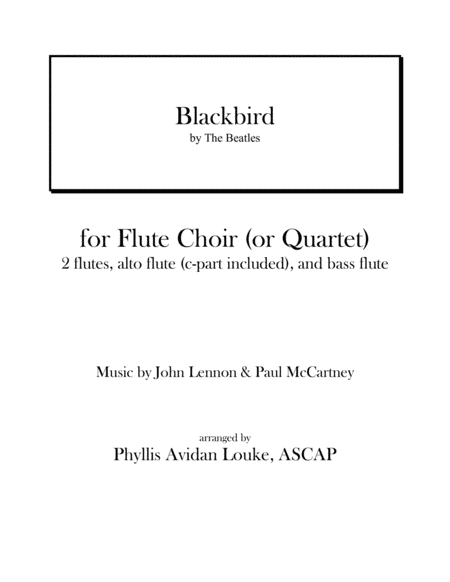 Blackbird by Lennon and McCartney for Flute Choir (or Quartet)