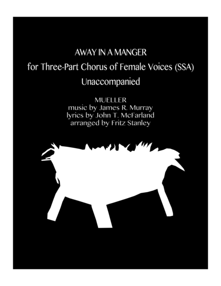 Away in a Manger - SSA A Cappella