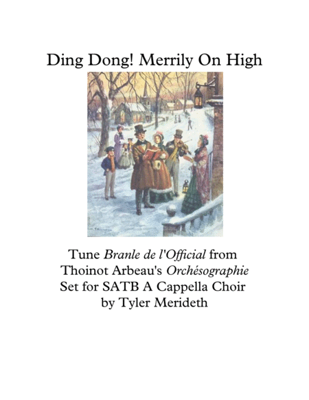 Ding Dong Merrily On High!