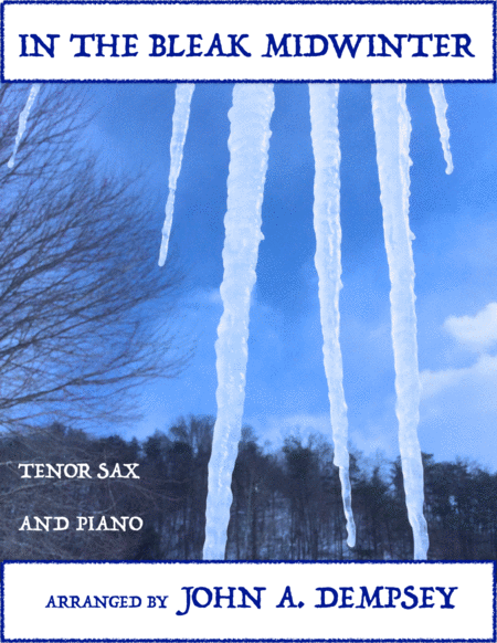 In the Bleak Midwinter (Tenor Sax and Piano Duet)