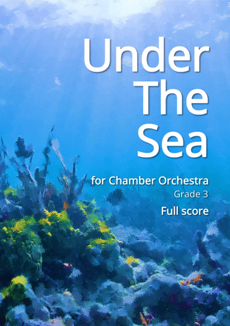 Under The Sea for Chamber Orchestra - Full Score