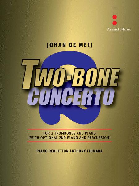 Two-Bone Concerto