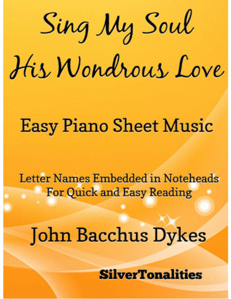 Sing My Soul His Wondrous Love Easy Piano Sheet Music