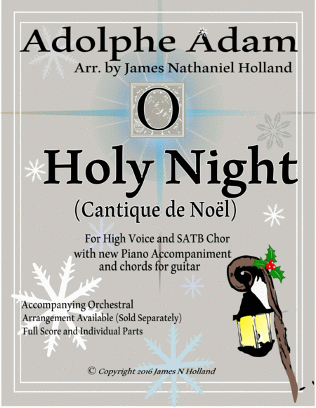 O Holy Night (Cantique de Noel) Adolphe Adam for High Voice and SATB Chorus