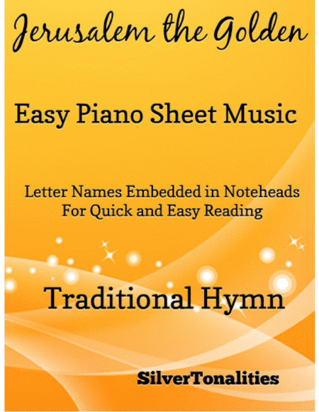 Jerusalem the Golden Easy Piano Sheet Music