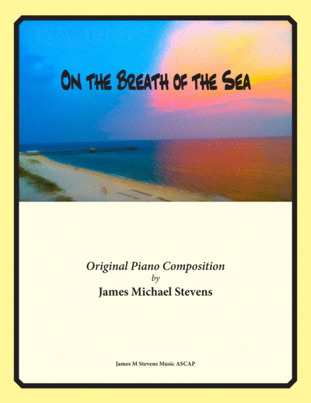 On the Breath of the Sea