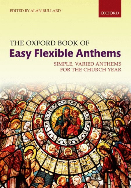 The Oxford Book of Easy Flexible Anthems