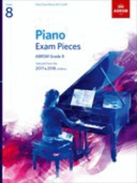 Piano Exam Pieces 2017 & 2018 ABRSM Grade 8