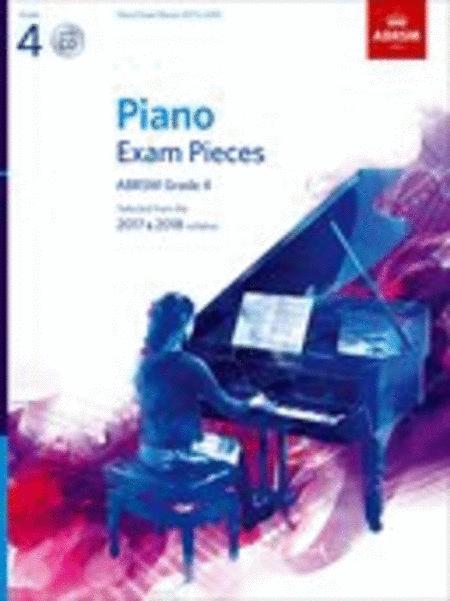 Piano Exam Pieces 2017 & 2018, Grade 4, with CD
