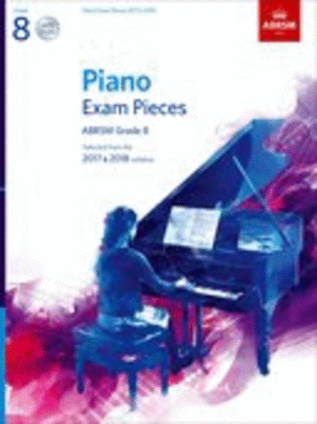 Piano Exam Pieces 2017 & 2018, Grade 8, with 2 CDs