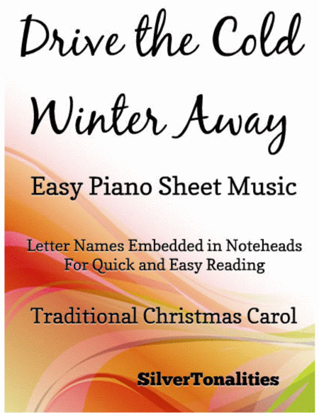 Drive the Cold Winter Away Easy Piano Sheet Music