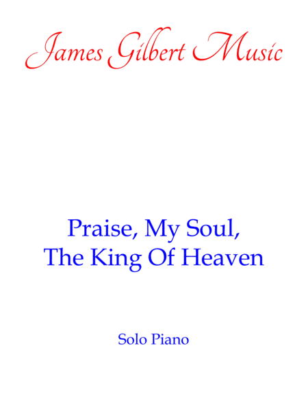 Praise, My Soul, The King Of Heaven [LAUDA ANIMA]