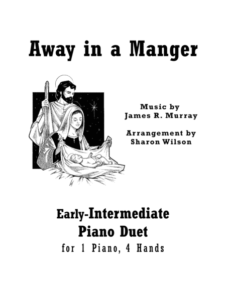 Away in a Manger (Early-Intermediate Piano Duet: 1 Piano, 4 Hands)