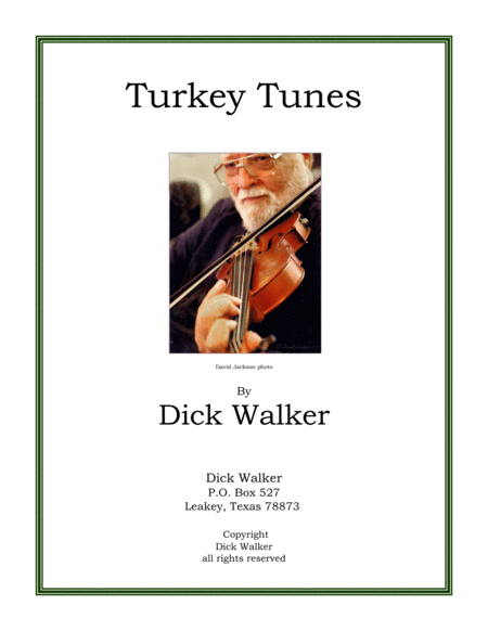 The Turkey Tunes: A humorous collection of nine tunes celebrating the Texas Turkey