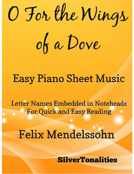 O For the Wings of a Dove Easy Piano Sheet Music