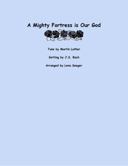 A Mighty Fortress is Our God (two violins and cello)