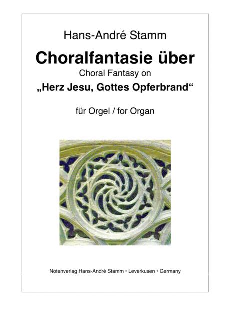 Choral Fantasy on 'Herz Jesu, Gottes Opferbrand' for organ