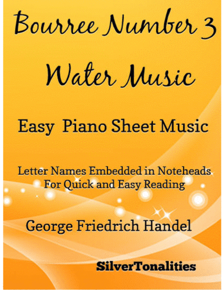 Bourree Number 3 Water Music Easy Piano Sheet Music