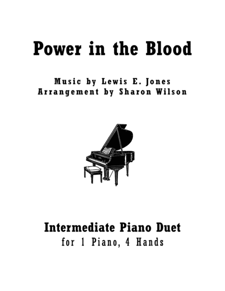 Power in the Blood (Intermediate Piano Duet - 1 Piano, 4 Hands)