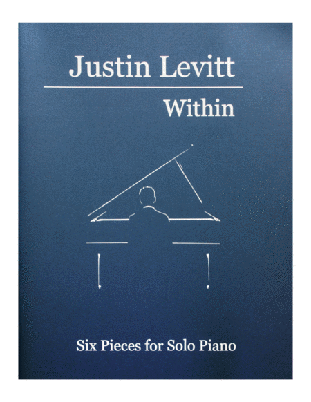 Justin Levitt Piano Solos - Within (Vol. I)