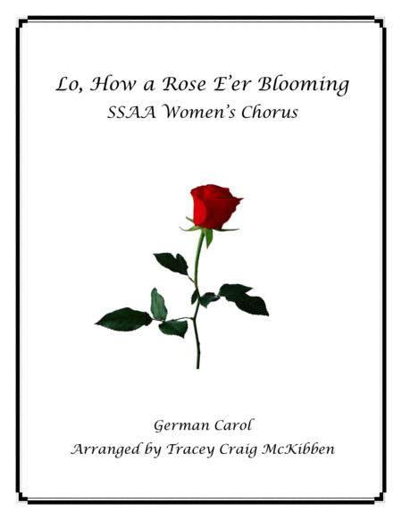 Lo, How a Rose E'er Blooming (SSAA)