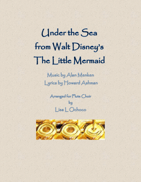 Under The Sea from Walt Disney's The Little Mermaid for Flute Choir