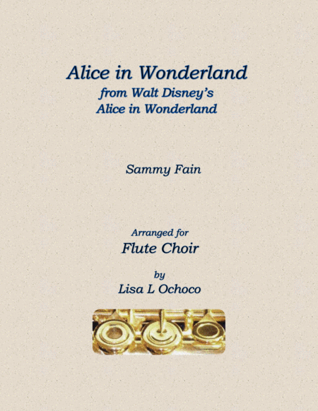 Alice In Wonderland from Walt Disney's ALICE IN WONDERLAND for Flute Choir