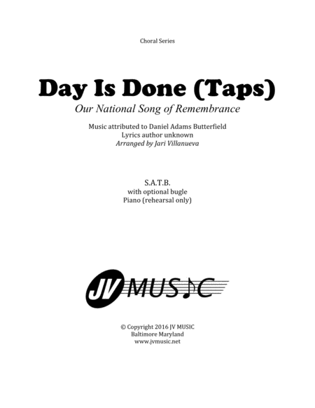 Day Is Done Taps for SATB Choir