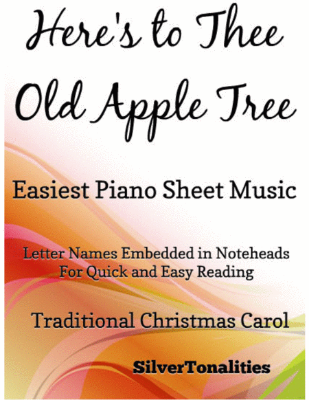 Here's to Thee Old Apple Tree Easy Piano Sheet Music