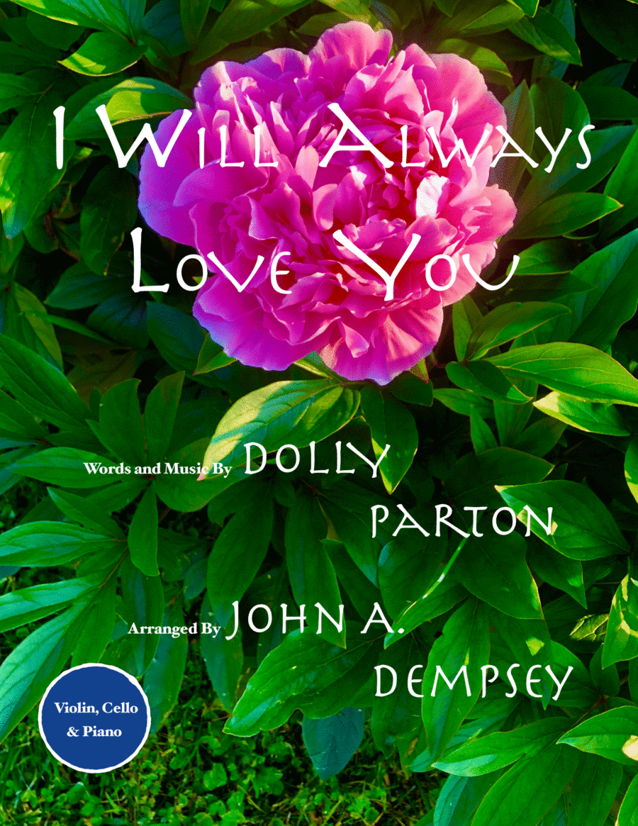 I Will Always Love You (Trio for Violin, Cello and Piano)