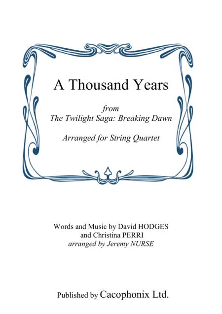 A Thousand Years (String Quartet)