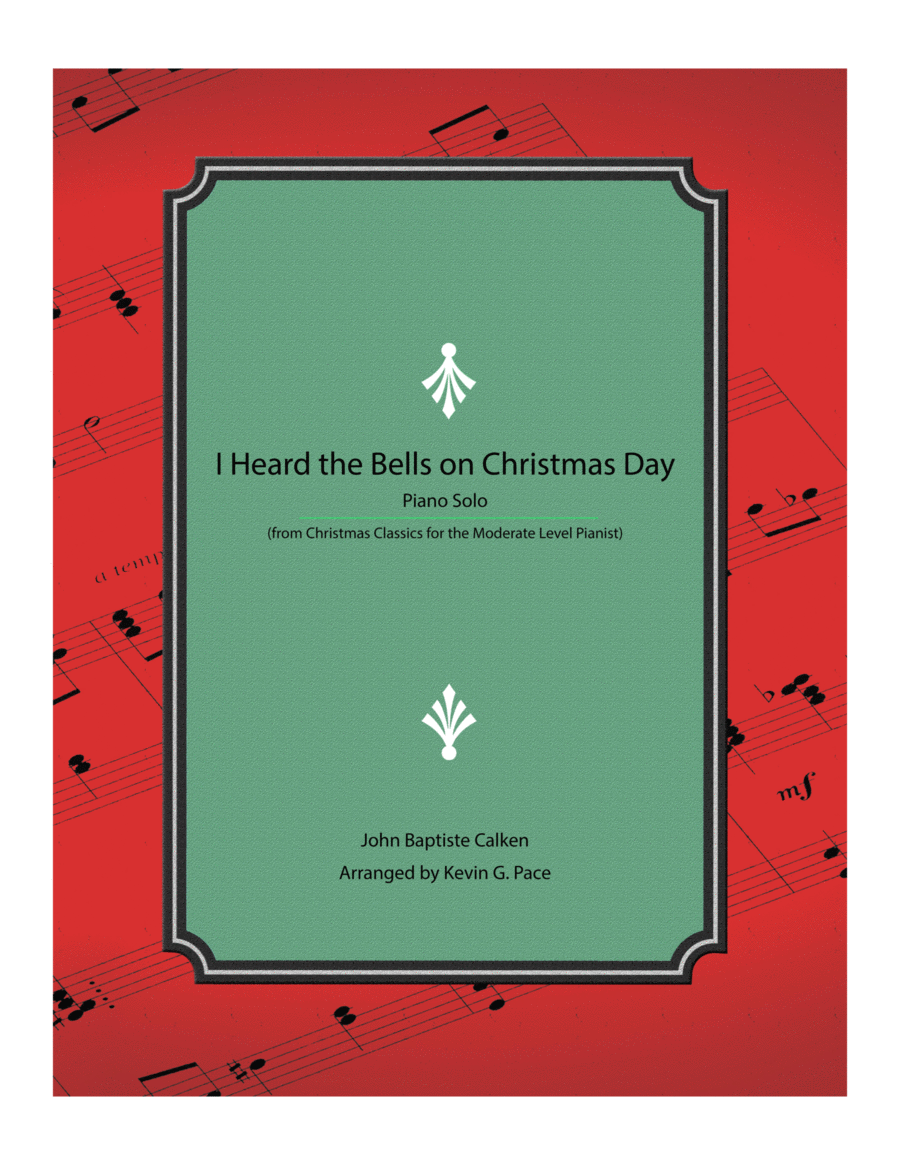 I Heard the Bells on Christmas Day - moderate level piano solo