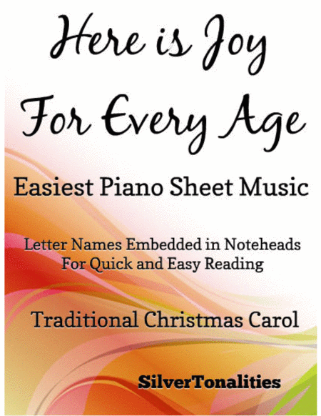 Here is Joy for Every Age Easiest Piano Sheet Music
