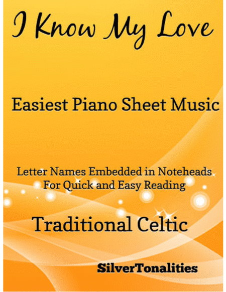 I Know My Love Easiest Piano Sheet Music