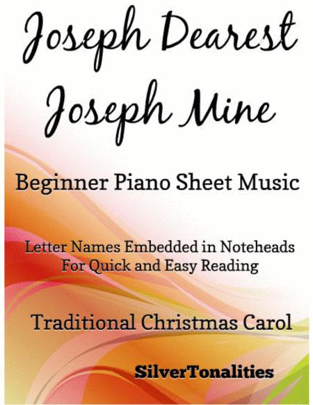 Joseph Dearest Joseph Mine Beginner Piano Sheet Music