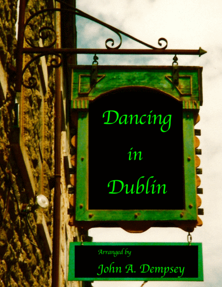 Dancing in Dublin (Celtic Piano)